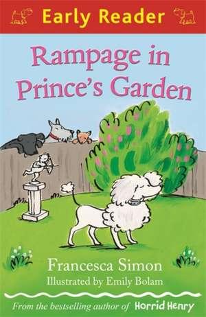 Rampage in Prince's Garden de Francesca Simon