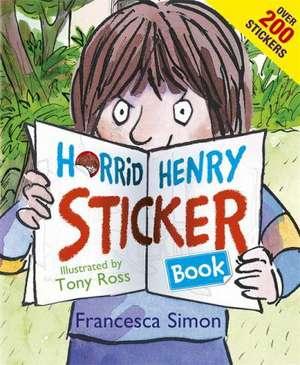 Horrid Henry Sticker Book de Francesca Simon