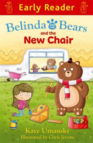 Early Reader: Belinda and the Bears and the New Chair de Kaye Umansky