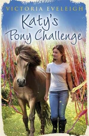 Katy's Pony Challenge de Victoria Eveleigh