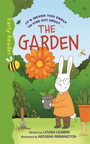Early Reader Non Fiction: The Garden de Louisa Leaman