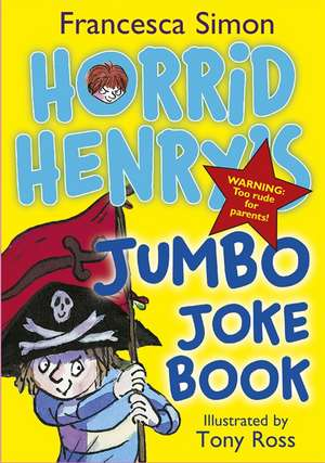 Horrid Henry's Jumbo Joke Book (3-in-1) de Francesca Simon