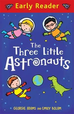 Three Little Astronauts