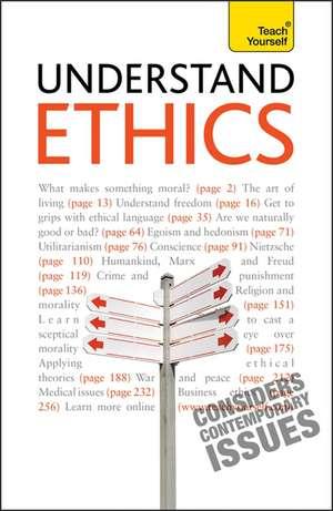 Understand Ethics: Teach Yourself de Mel Thompson