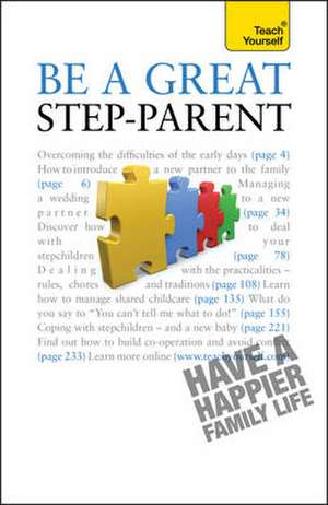 Be a Great Step-Parent: Teach Yourself de Suzie Hayman