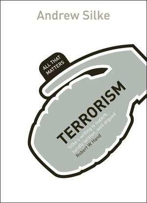 Terrorism:  A Care Worker Handbook de Andrew Silk