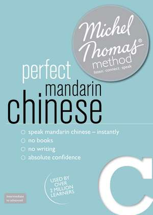 Perfect Mandarin Chinese