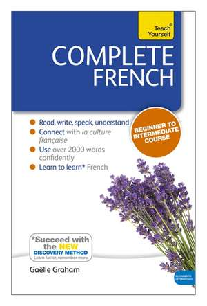 Complete French (Learn French with Teach Yourself) de Gaelle Graham