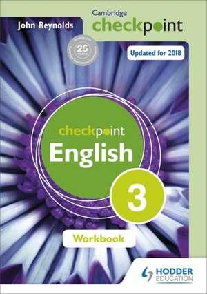 Cambridge Checkpoint English Workbook 3 de John Reynolds