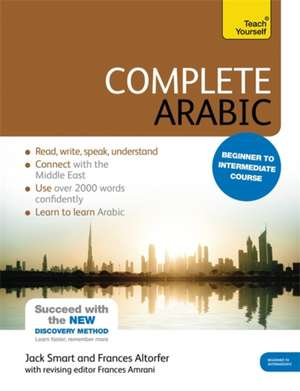 Complete Arabic Beginner to Intermediate Course:  Learn to Read, Write, Speak and Understand a New Language de Frances Altorfer