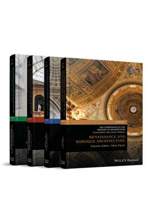 Companions to the History of Architecture: 4 Volume Set de Harry Francis Mallgrave