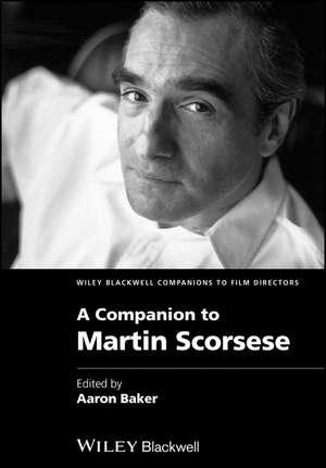 A Companion to Martin Scorsese