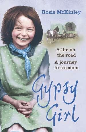Gypsy Girl de Rosie McKinley