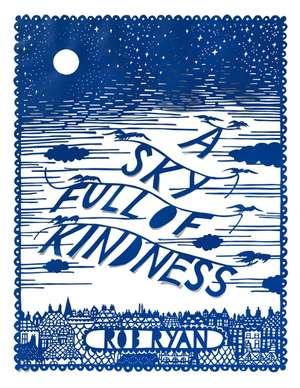 A Sky Full of Kindness de Rob-Ryan