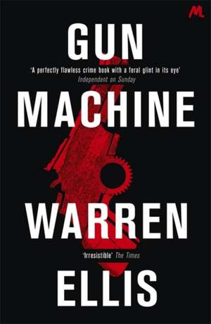 Gun Machine de Warren Ellis