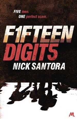 Fifteen Digits de Nick Santora