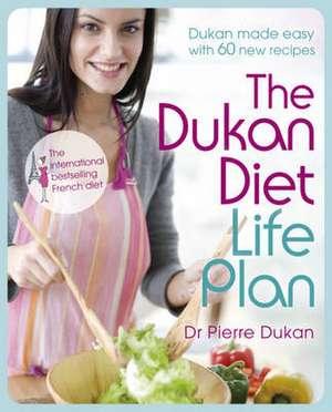The Dukan Diet Life Plan de Pierre Dukan