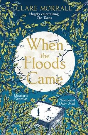 When the Floods Came de Clare Morrall
