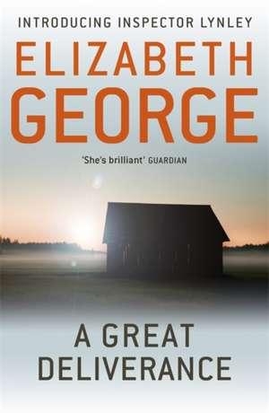 A Great Deliverance de Elizabeth George