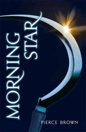 Red Rising 3. Morning Star de Pierce Brown