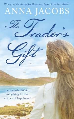 The Trader's Gift de Anna Jacobs