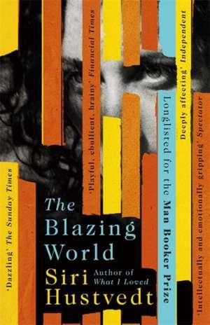 The Blazing World de Siri Hustvedt