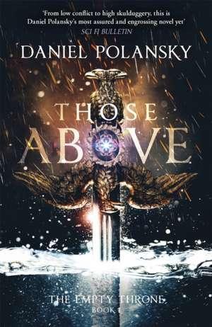 Those Above: The Empty Throne Book 1 de Daniel Polansky
