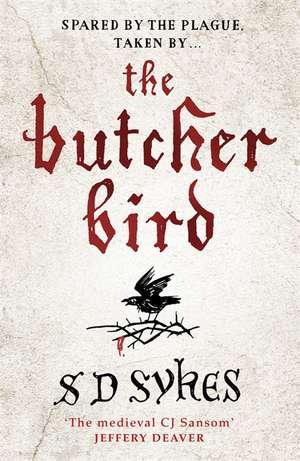 The Butcher Bird de S. D. Sykes