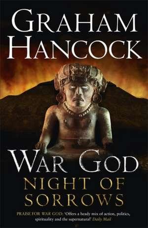 Night of Sorrows de Graham Hancock