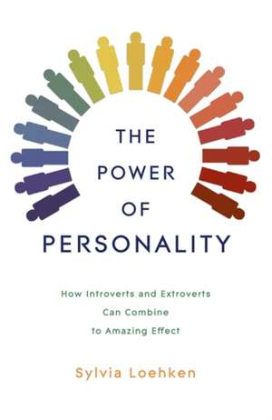 Loehken, S: The Power of Personality