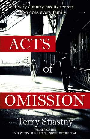 Acts of Omission de Terry Stiastny