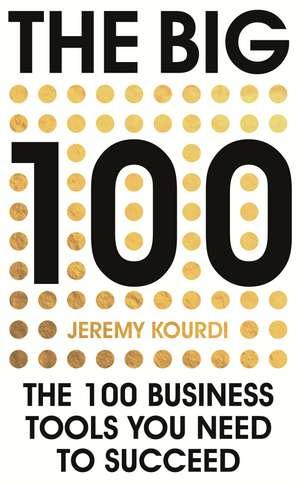 The Big 100 de Jeremy Kourdi