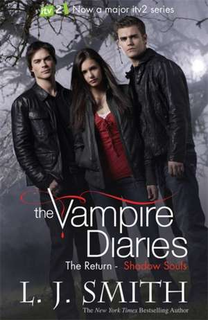 The Vampire Diaries: Shadow Souls de L. J. Smith
