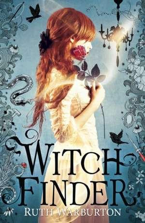 Witch Finder de Ruth Warburton