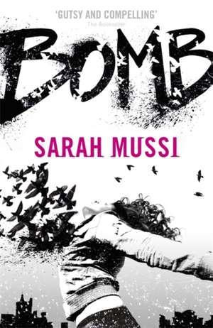 Bomb de Sarah Mussi