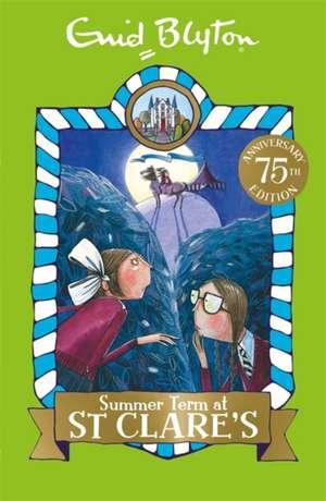 Summer Term at St Clare's de Enid Blyton