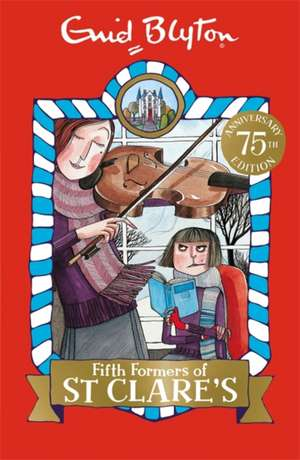 Fifth Formers of St Clare's de Enid Blyton