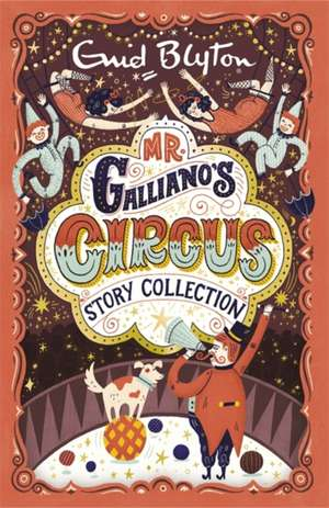 Mr Galliano's Circus Story Collection