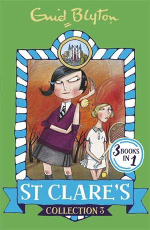 St Clare's Collection 3 de Enid Blyton