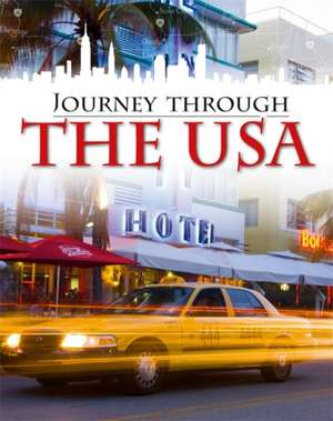 Journey Through: The USA