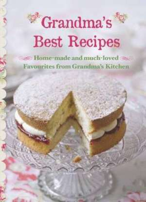 Grandmas Best Recipes (new Collection)