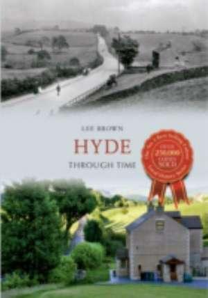 Hyde Through Time de Lee Brown