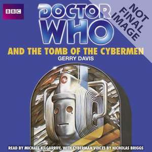 Davis, G: Doctor Who And The Tomb Of The Cybermen de Gerry Davis