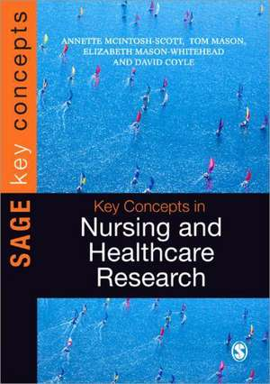 Key Concepts in Nursing and Healthcare Research
