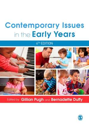 Contemporary Issues in the Early Years