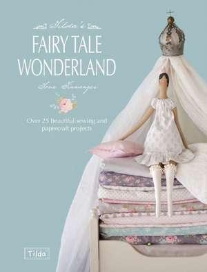 Tilda's Fairytale Wonderland
