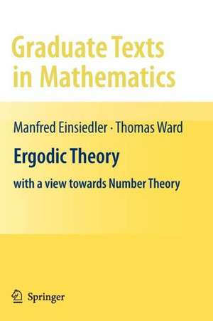 Ergodic Theory: with a view towards Number Theory de Manfred Einsiedler