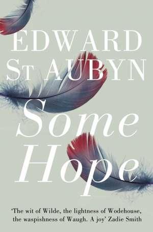 Some Hope de Edward St Aubyn