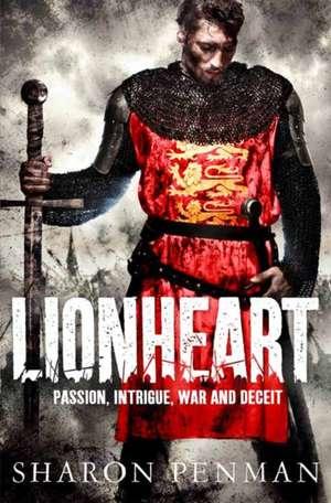 Lionheart de Sharon Penman