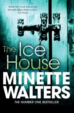 The Ice House de Minette Walters